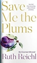 Save Me the Plums cover