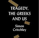 Tragedy the Greeks and Us cover