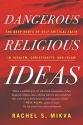 Dangerous Religious Ideas cover